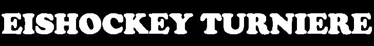 EISHOCKEY - TURNIERE